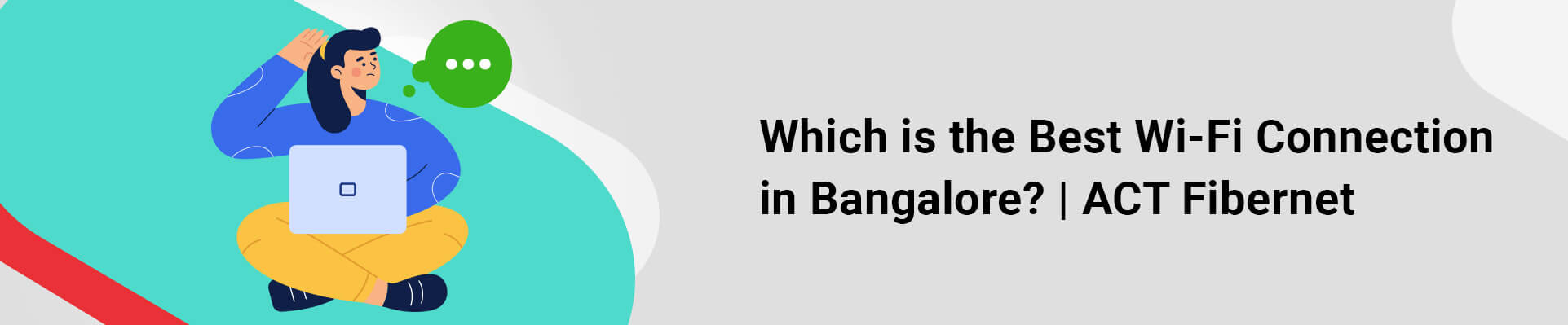 Best Wi-Fi Connection in Bangalore