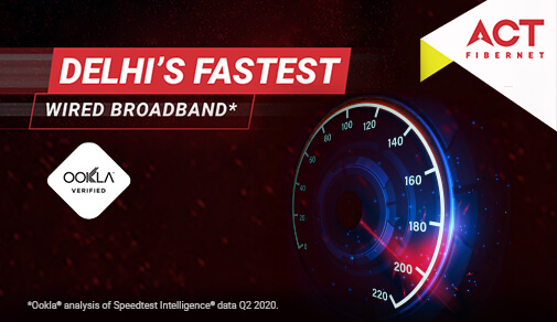 Fastest Wired Broadband In Delhi