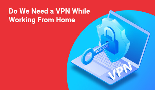 Secure and protected VPN