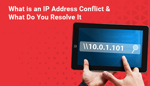 What is an IP Address Conflict?