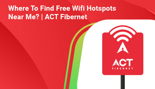 Where To Find Free Wi-Fi Hotspots Near Me?